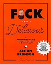 F*ck, That's Delicious: An Annotated Guide…