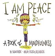 I Am Peace: A Book of Mindfulness av Susan…