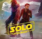 Art of Solo: A Star Wars Story av Phil…