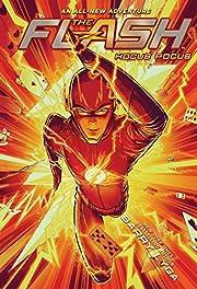 The Flash : hocus pocus de Barry Lyga