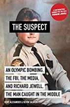 The Suspect: An Olympic Bombing, the FBI,…