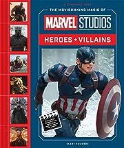 The Moviemaking Magic of Marvel Studios:…