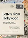 Letters from Hollywood : inside the private world of classic American moviemaking / compiled and edited by Rocky Lang & Barbara Hall ; foreword by Peter Bogdanovich