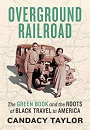 Overground Railroad: The Green Book and the…