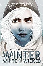 Winter, White and Wicked av Shannon…