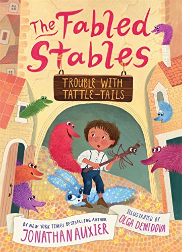 Trouble with Tattle-tails by Jonathan Auxier