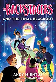 The Backstagers and the Final Blackout…