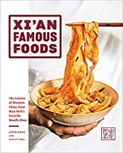 Xi'an Famous Foods: The Cuisine of Western…