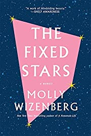 The Fixed Stars av Molly Wizenberg