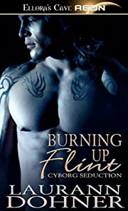 Burning up Flint – tekijä: Laurann Dohner