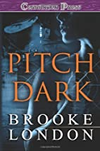Pitch Dark by Brooke London