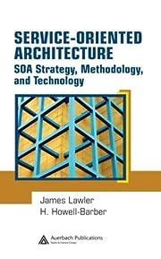 Service-Oriented Architecture: SOA Strategy,…
