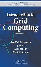 Introduction to Grid Computing (Chapman &…
