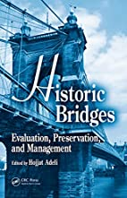 Historic Bridges: Evaluation, Preservation,…