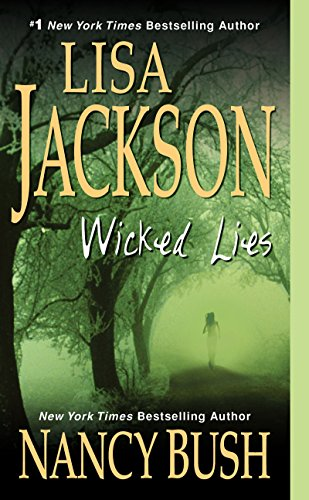 Wicked Lies by Lisa Jackson, Nancy Bush