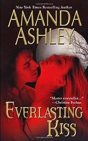 Everlasting Kiss – tekijä: Amanda Ashley