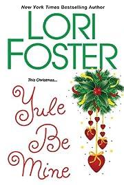 Yule Be Mine de Lori Foster