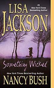 Something Wicked por Lisa Jackson