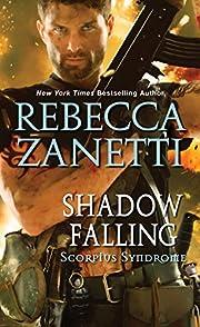 Shadow Falling (The Scorpius Syndrome) de…