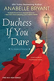 Duchess If You Dare: A Dazzling Historical…