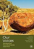 Our voices : Aboriginal and Torres Strait Islander social work / edited by Bindi Bennett, Sue Green, Stephanie Gilbert, Dawn Bessarab