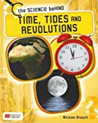 Time, Tides and Revolutions (Science Behind:…