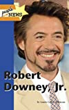Robert Downey Jr. / by Laurie Collier Hillstrom
