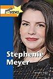 Stephenie Meyer / by Lauri S. Scherer