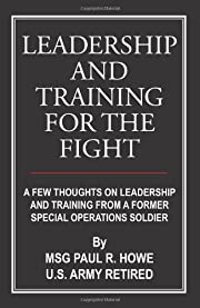 Leadership And Training For The Fight: A Few…
