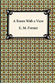 A Room With a View – tekijä: E. M.…