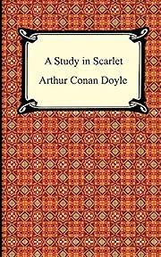 A Study in Scarlet de Arthur Conan Doyle