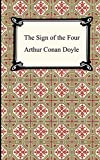 The Sign of the Four (1890) (Book) written by Sir Arthur Conan Doyle