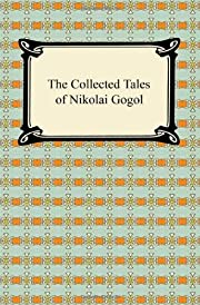 The Collected Tales of Nikolai Gogol par…