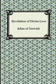 Revelations of Divine Love af Julian of…