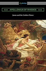 Jason and the Golden Fleece: The Argonautica…