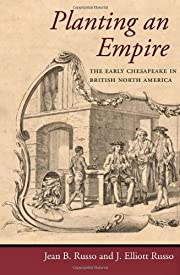 Planting an Empire: The Early Chesapeake in…