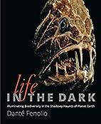 Life in the Dark: Illuminating Biodiversity…