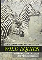 Wild Equids: Ecology, Management, and…