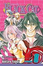 Black Cat, Volume 8 by Kentaro Yabuki