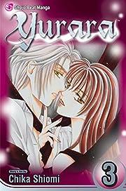 Yurara, Vol. 3 – tekijä: Chika Shiomi