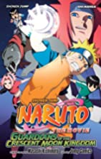 Naruto The Movie Ani-Manga, Vol. 3:…