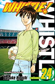 Whistle!, Vol. 24: You'ss Never Walk…