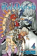 Ral Ω Grad, Volume 4 by Tsuneo Takano