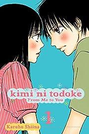 Kimi ni Todoke: From Me to You, Vol. 1 (1)…