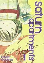Saturn Apartments, Volume 1 by Hisae Iwaoka