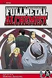 Fullmetal alchemist. [story and art by] Hiromu Arakawa ; [translation, Akira Watanabe ; English adaptation, Jake Forbes ; touch-up art & lettering, Wayne Truman]