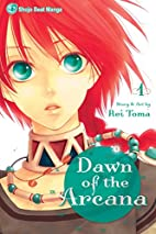 Dawn of the Arcana, Vol. 1 by Rei Toma