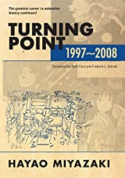 HAYAO MIYAZAKI Turning Point: 1997-2008…