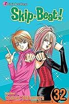 Skip Beat!, Vol. 32 by Yoshiki Nakamura