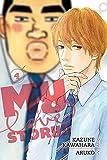 My love story!!. story, Kazune Kawahara ; art, Aruko ; English adaptation, Ysabet Reinhardt MacFarlane ; translation, JN Productions ; touch-up art & lettering, Mark McMurray